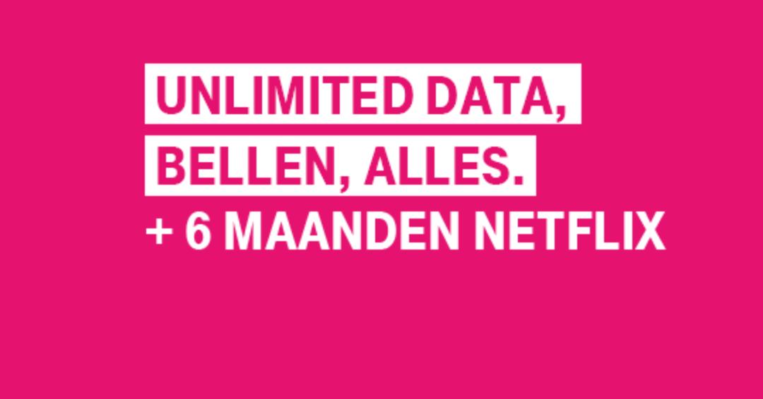T-Mobile schenkt 6 maanden gratis Netflix bij onbeperkt internet abonnement
